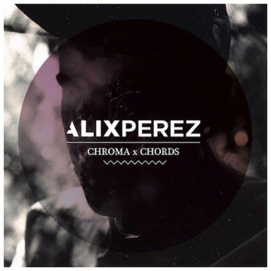 Alix Perez Chroma Chords